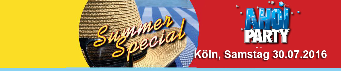 AHOI-Party Summer-Special 30.07.2016 in K�ln