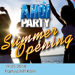 AHOI-Party Summer Opening 19.05.2018 Köln
