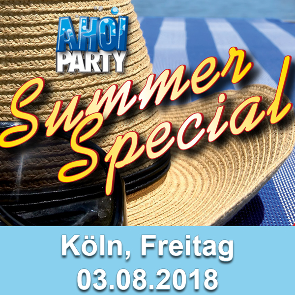 AHOI-Party Summer Special 03.08.2018 Köln