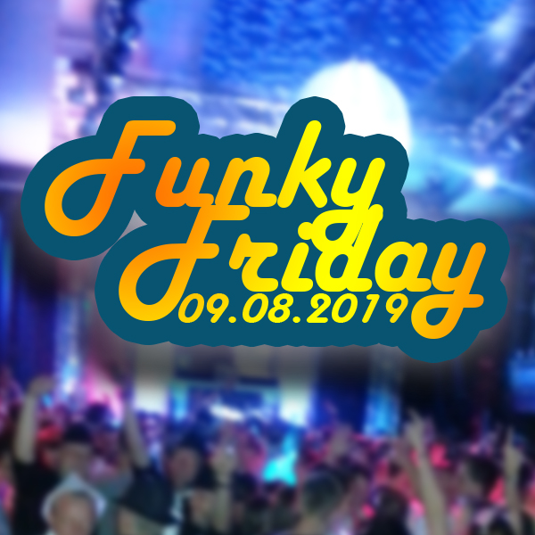 Funky Friday 09.08.2019 ab Düsseldorf