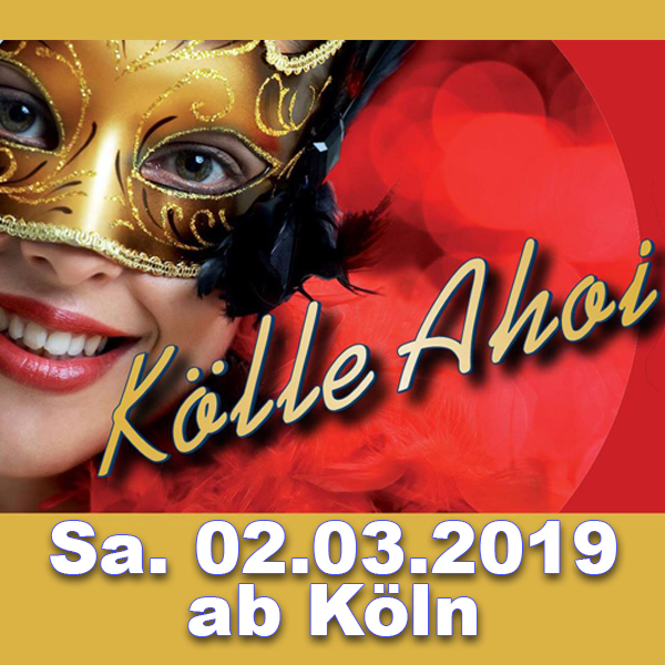 AHOI-Party Kölle AHOI 02.03.2019 ab Köln