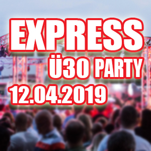 Express-Ü30-Party 12.04.2019 Köln